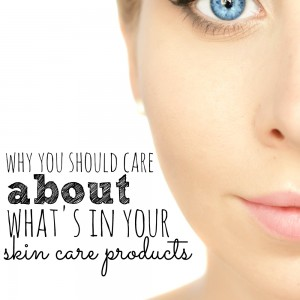 Do you know what's in your skin care products?