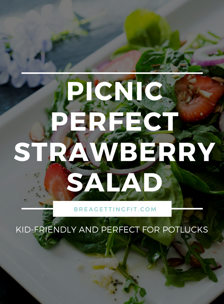 Picnic Perfect Strawberry Salad