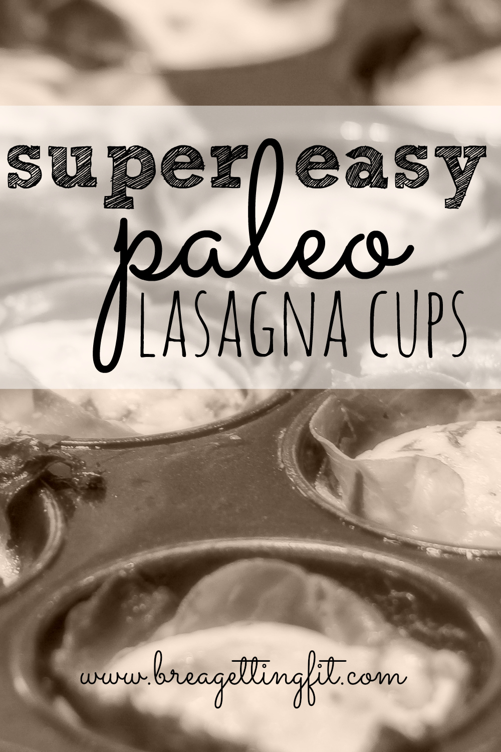 super easy paleo lasagna cups