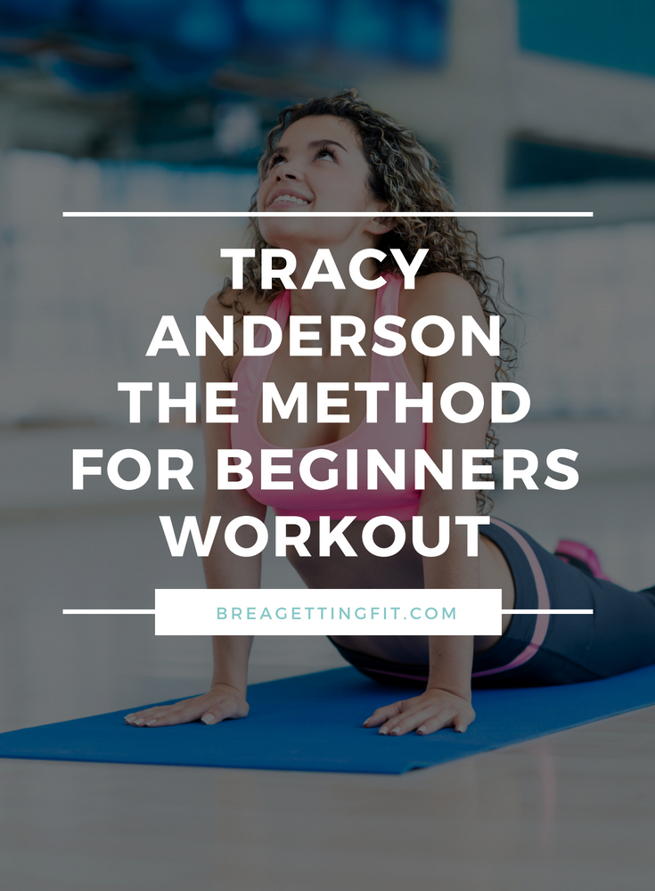 Tracy Anderson beginner workout