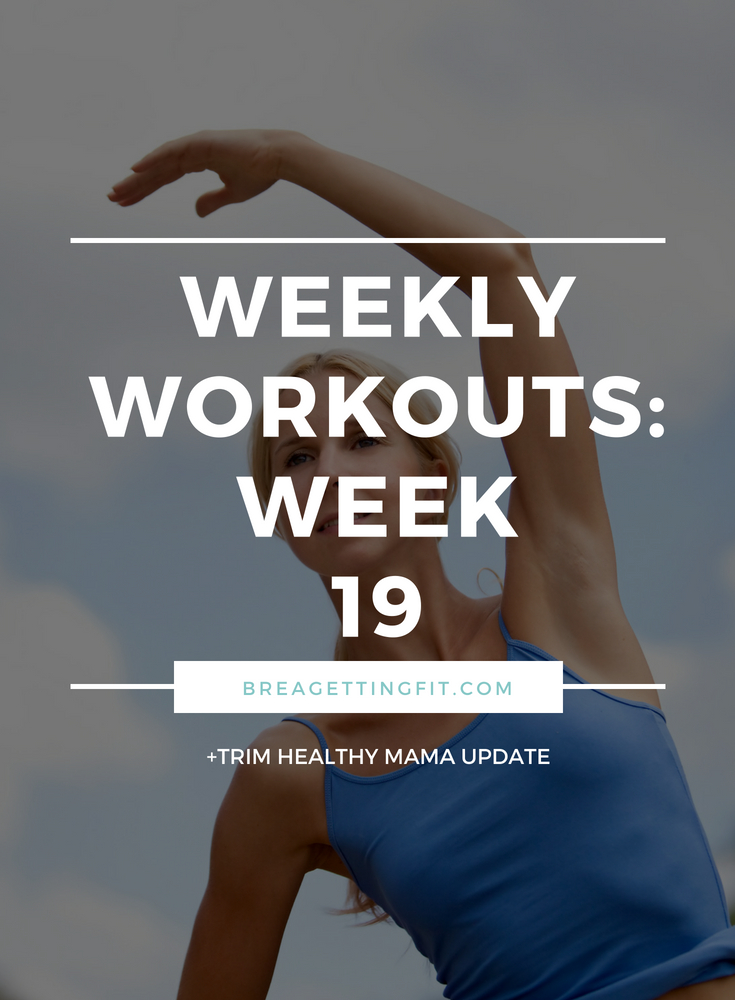 working out week 19