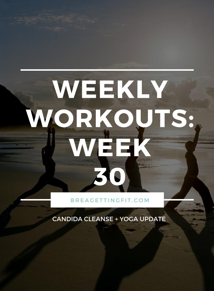 weekly workouts week 30