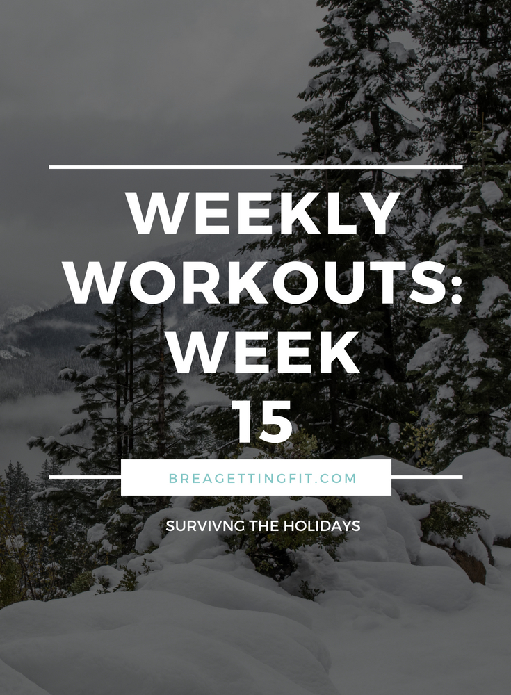 working out week 15